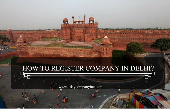 How to register a company in Delhi?